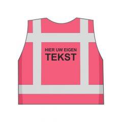 Roze veiligheidshesje eigen tekst achterkant